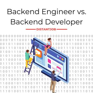 backend engineer vs backend developer