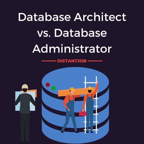 Database architect vs database administrator