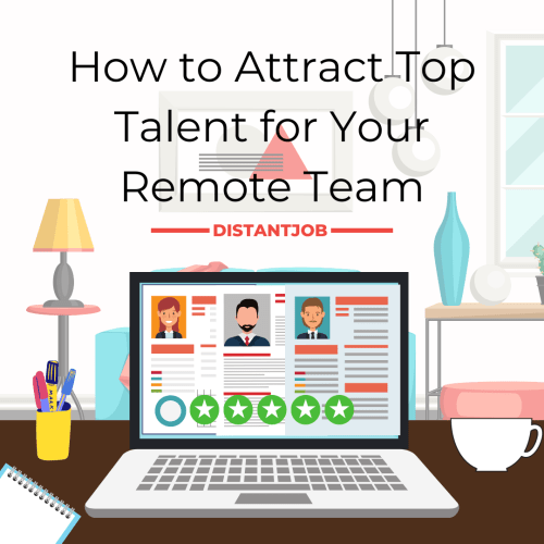 Attract top talent for your remote team