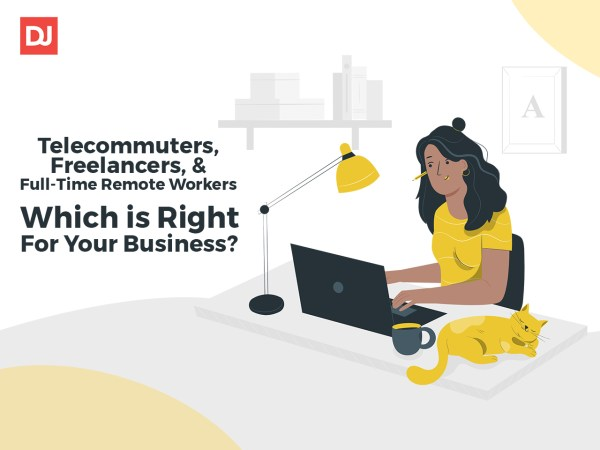 Telecommuters vs Freelancers vs Fulltime remote workers: which one is right for your business?
