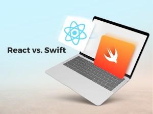 React vs. Swift