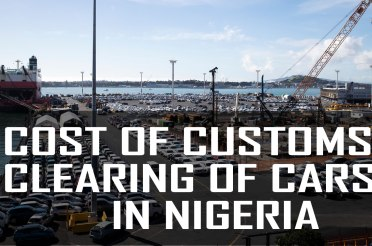 How to calculate the Cost of Customs Clearing of cars in Nigeria