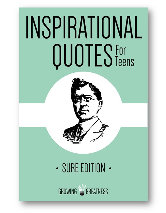 Inspirational_Quotes_for_Teens_Sure_Edition_Distinct_Press