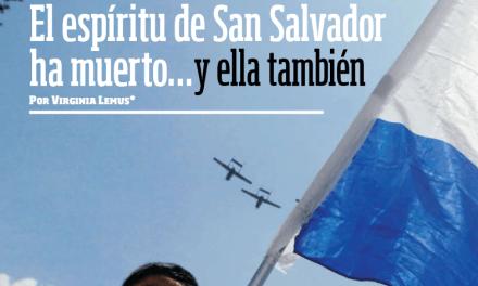 """""""El espíritu de San Salvador ha muerto…"""" (Atención, cronistas de América Latina)"""