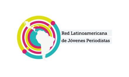 Así será la nueva generación de la Red Latinoamericana de Jóvenes Periodistas