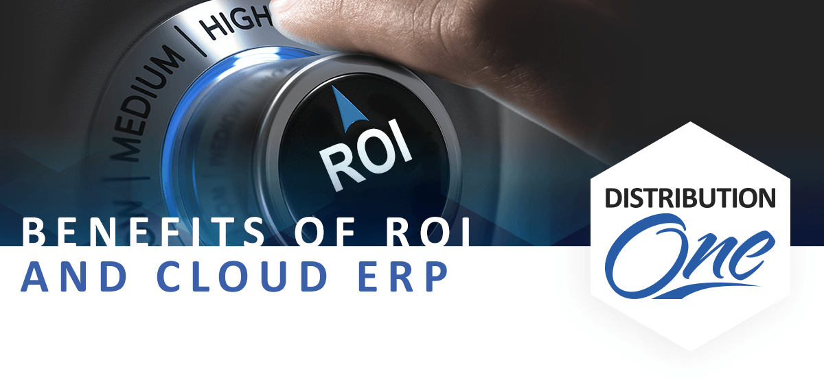 erp roi cloud erp software distribution one