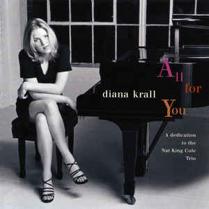 Diana Krall All For You A Dedication To The Nat King Cole Trio Distopia Livraria