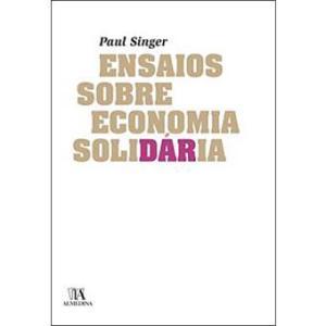 Ensaios sobre Economia Solidária