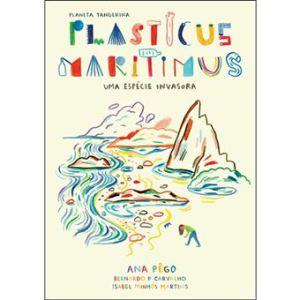 Plasticus Maritimus: Uma Espécie Invasora