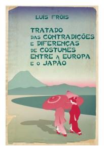 Tratado das Contradições e Diferenças de Costumes Entre a Europa e o Japão