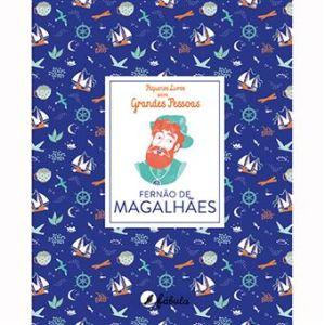 Pequenos Livros sobre Grandes Pessoas N.º 1 Fernão de Magalhães