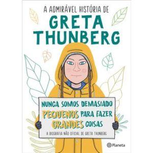 A Admirável História de Greta Thunberg – A biografia não oficial de Greta Thunberg