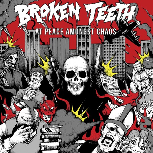 Broken Teeth At Peace Amongst Chaos