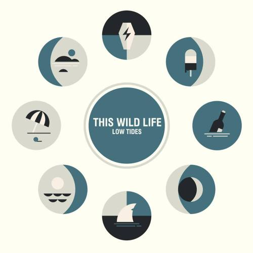 Low Tides - This Wild Life