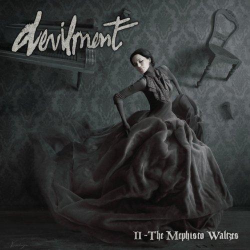 Devilment II: The Mephisto Waltzes - Devilment