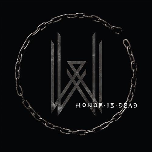 Honor Is Dead - Wovenwar
