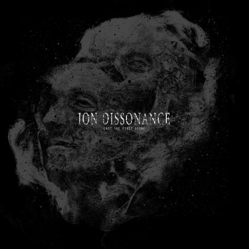 Cast The First Stone - Ion Dissonance