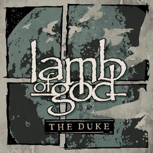 The Duke - Lamb of God