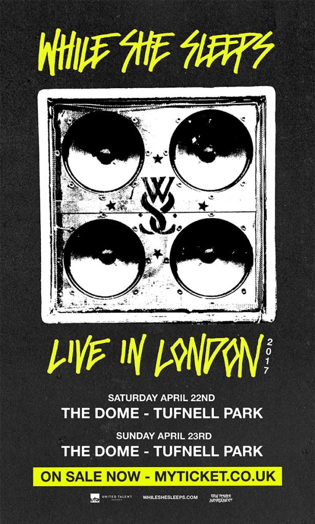 While She Sleeps London 2017