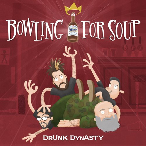 Drunk Dynasty - Bowling For Soup