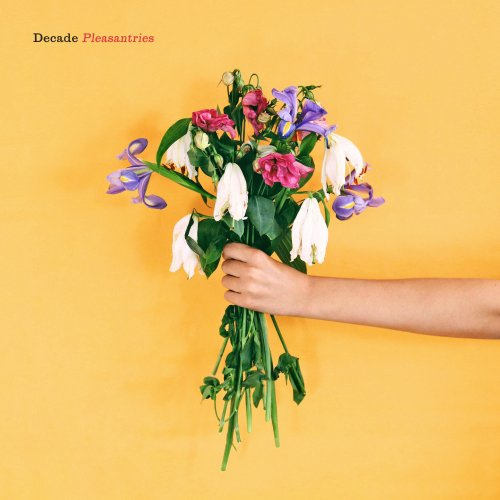 Pleasantries - Decade