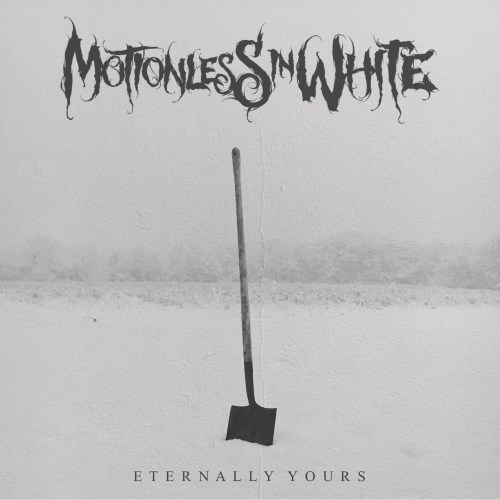 Eternally Yours - Motionless In White