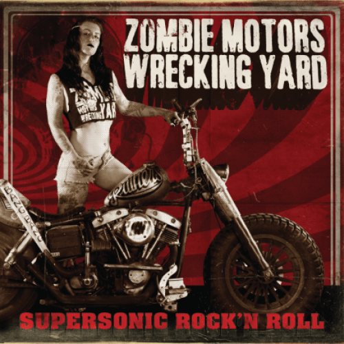 Supersonic Rock n Roll - Zombie Motors Wrecking Yard