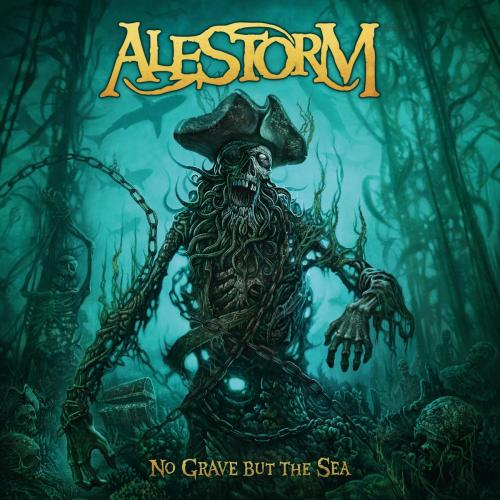 No Grave But The Sea - Alestorm