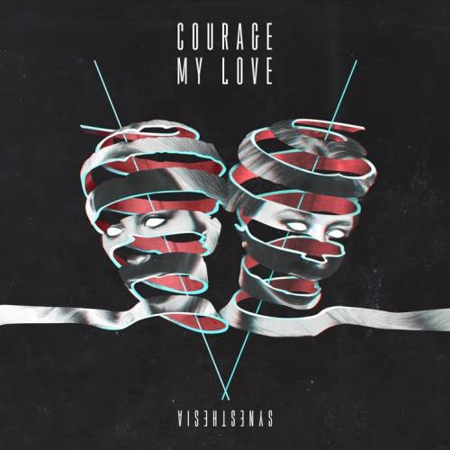 Synesthesia - Courage My Love