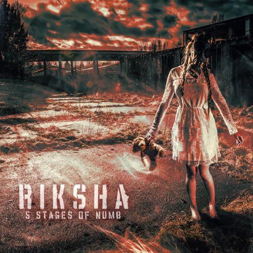 Five Stages of Numb - Riksha