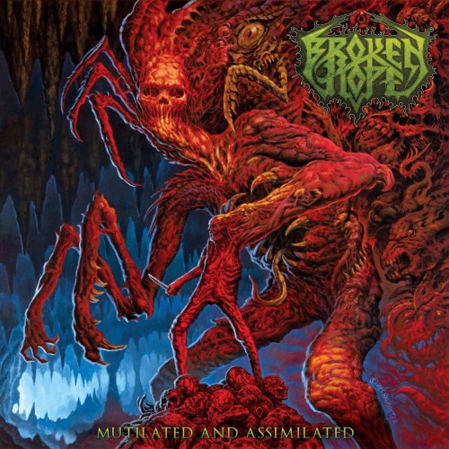 Mutilated and Assimilated - Broken Hope