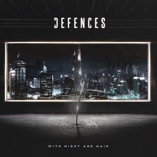 With Might and Main - Defences