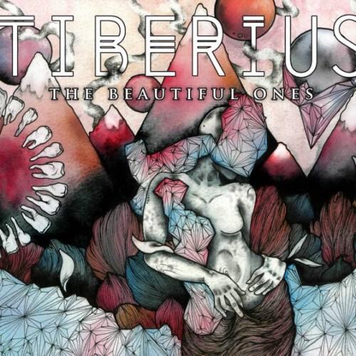 The Beautiful Ones - Tiberius