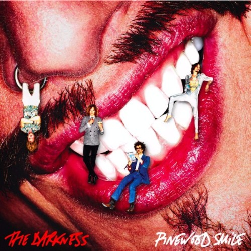 Pinewood Smile - The Darkness