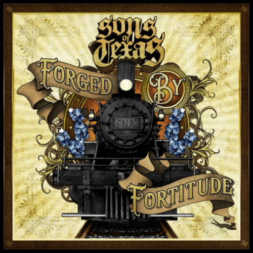 Forged By Fortitude - Sons of Texas
