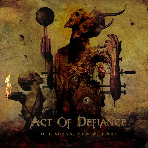 Old Scars, New Wounds - Act of Defiance