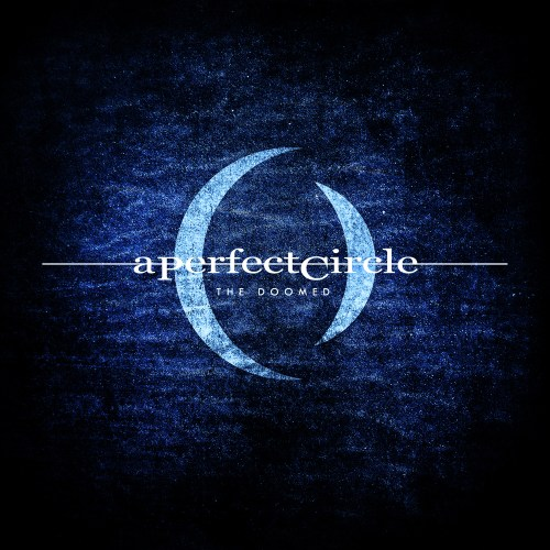 The Doomed - A Perfect Circle