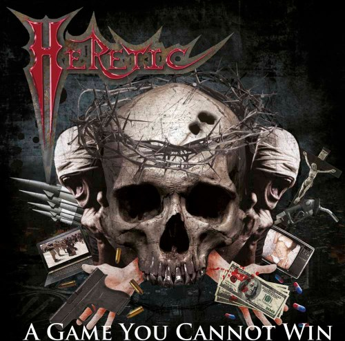 A Game You Cannot Win - Heretic