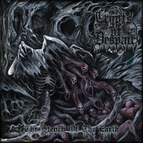 The Stench of the Earth - Crypts of Despair