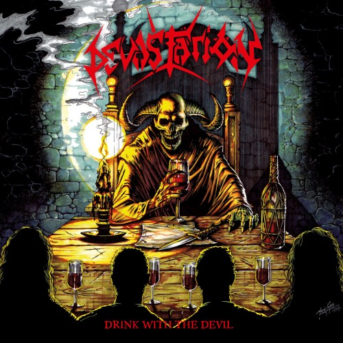Drink With The Devil - Devastatiön