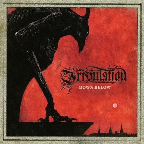 Down Below - Tribulation