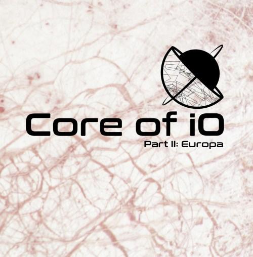 Part II: Europa - Core of iO