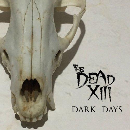 Dark Days - The Dead XIII