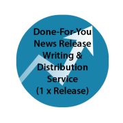 Done-For-You News Release Writing & Distribution