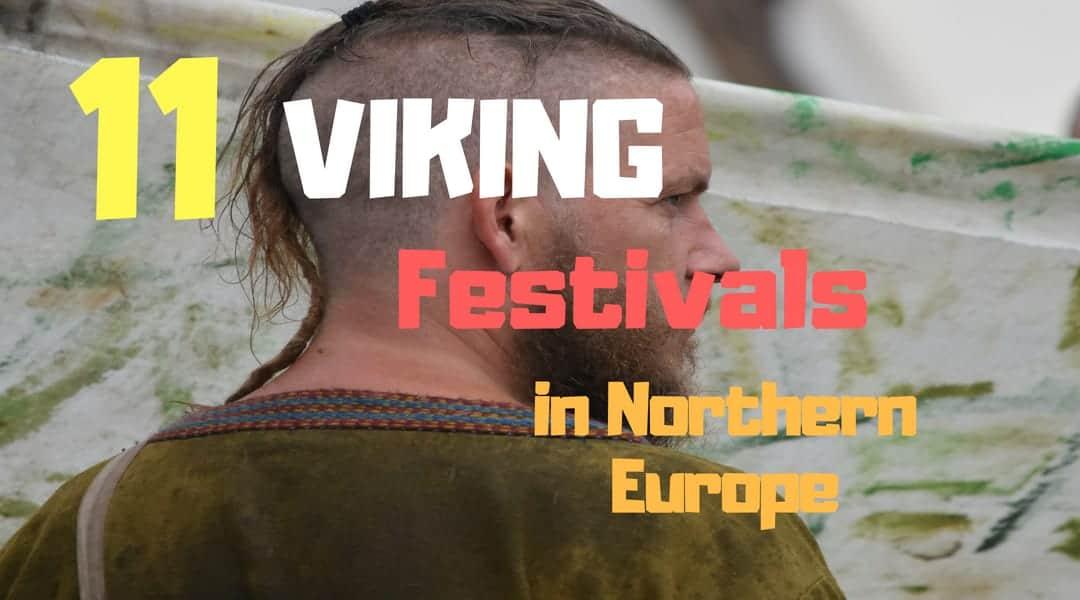 viking festivals in Northern Europe