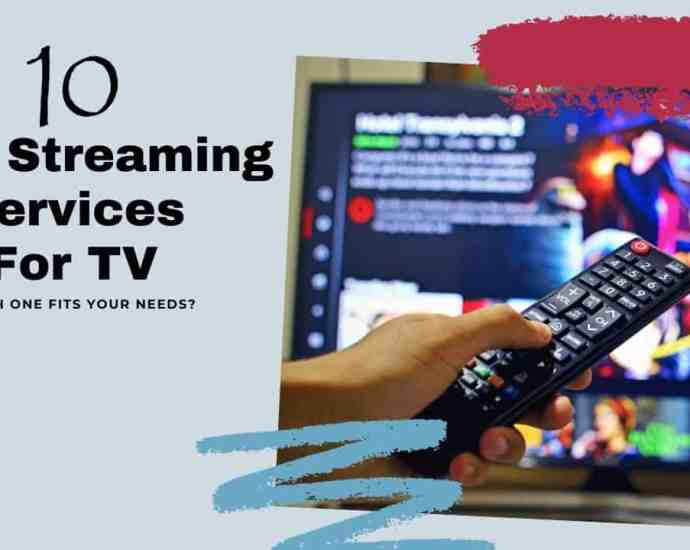 10 best streaming services for TV