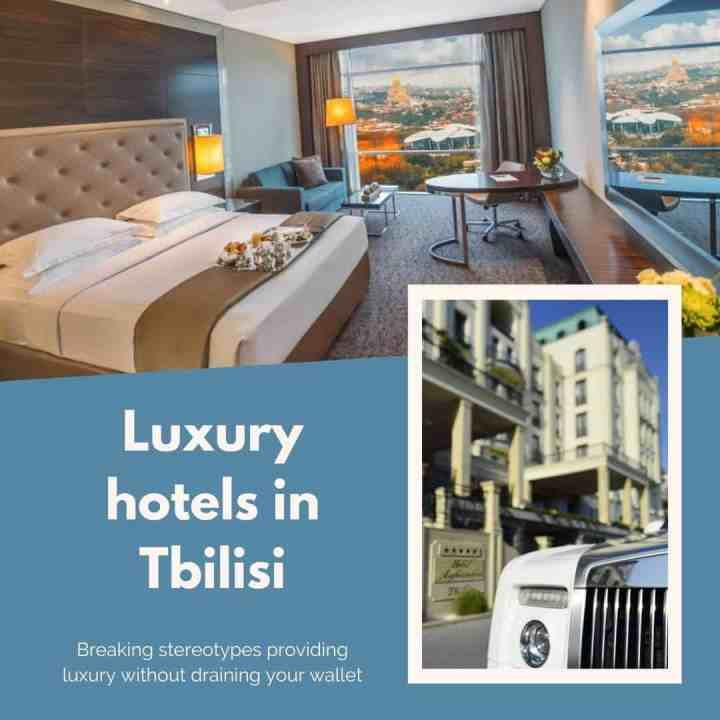 Luxury hotels in Tbilisi Georgia Guide