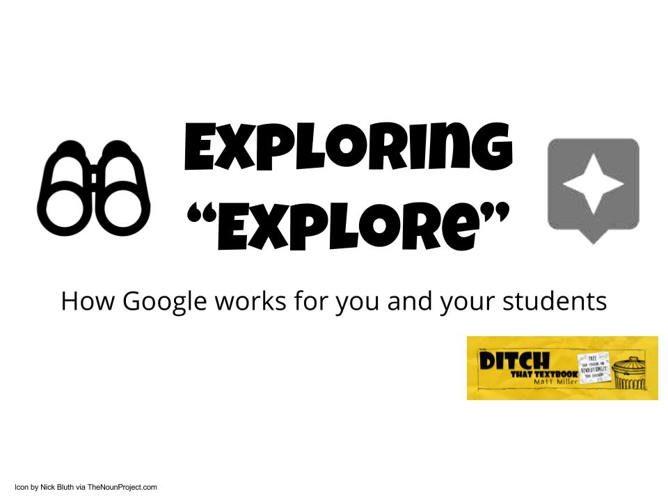 Exploring 'Explore': How Google works for you and your