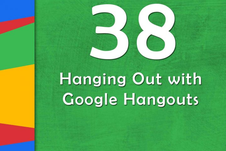Hanging out with Google Hangouts (GTT038) | Ditch That Textbook