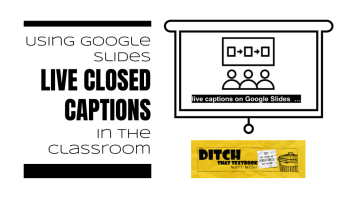 6 ways to make the most of closed captions in Google Slides